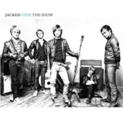 JACKED - Stop The Show CD