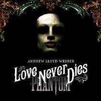 ANDREW LLOYD WEBBER - Love Never Dies /ee 2cd/ CD
