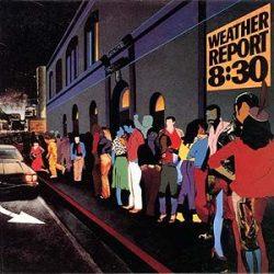 WEATHER REPORT - 8:30 / 2cd / CD