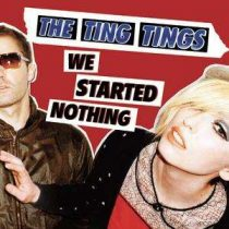 TING TINGS - We Started Nothing CD