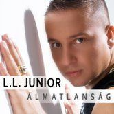 L.L. JUNIOR - Álmatlanság CD