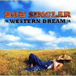 BOB SINCLAR - Western Dream CD