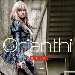 ORIANTHI - Believe CD