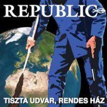 REPUBLIC - Tiszta Udvar Rendes Ház CD