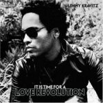 LENNY KRAVITZ - It's Time For A Love Revolution /EE/ CD