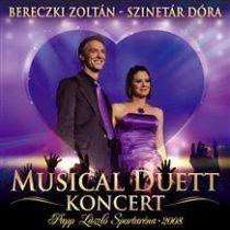 BERECZKI ZOLTÁN ÉS SZINETÁR DÓRA - Musical Duett Koncert CD