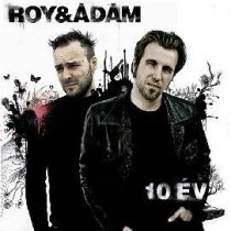 ROY & ÁDÁM - 10 Év Best Of / 2cd / CD