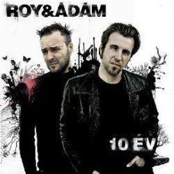 ROY & ÁDÁM - 10 Év Best Of / 2cd / CD