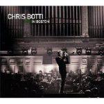 CHRIS BOTTI - Live In Boston /cd+dvd/ CD