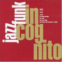 INCOGNITO - Jazz Funk CD