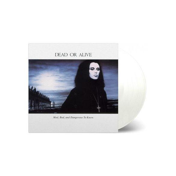 DEAD OR ALIVE - Mad,Bad And Dangerous To Know / limitált színes vinyl bakelit / LP