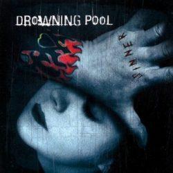 DROWNING POOL - Sinner CD