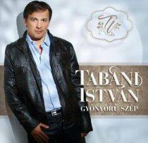 TABÁNI ISTVÁN - Gyönyörű Szép CD