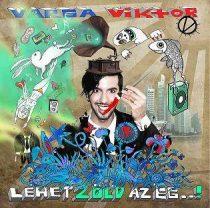 VARGA VIKTOR - Lehet Zöld Az Ég CD