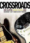 ERIC CLAPTON - Crossroads Guitar Festival 2010 DVD
