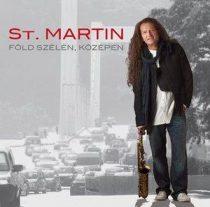 ST. MARTIN - Föld Szélén Középen CD