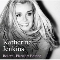 KATHERINE JENKINS - Believe /platinum edition + bonus dvd/ CD