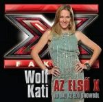 WOLF KATI - Az Első X CD