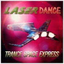 LASERDANCE - Trance Space Express / vinyl bakelit / LP