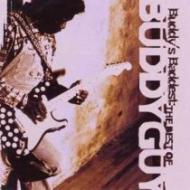 BUDDY GUY - Buddy's Baddest CD