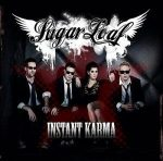 SUGARLOAF - Instant Karma CD
