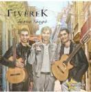 FIVÉREK - Luxus Tangó CD