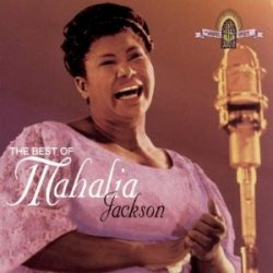 MAHALIA JACKSON - Best Of Mahalia Jackson CD