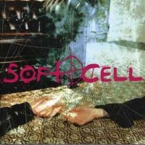 SOFT CELL - Cruelty Without Beauty Cook CD