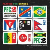 PLAYING FOR CHANGE - Songs Around The World vol.2 CD