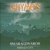 GHYMES - Smaragdváros CD