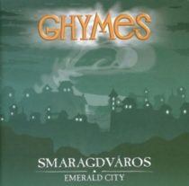 GHYMES - Smaragdváros CD