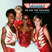 CHILLY - We Are The Popkings And Other Hits CD