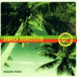 JAMAICA SOUNDSYSTEM - Reagge Now CD