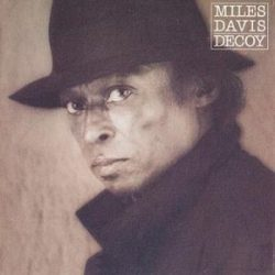 MILES DAVIS - Decoy CD