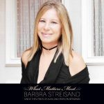 BARBRA STREISAND - What Matters Most /ee/ CD