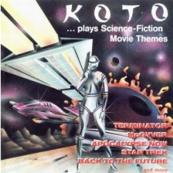 KOTO - Plays Science Fiction Movie Themes CD