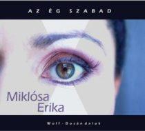 MIKLÓSA ERIKA - Az Ég Szabad CD