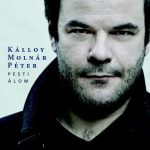 KÁLLOY MOLNÁR PÉTER - Pesti Álom CD