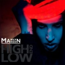 MARILYN MANSON - The High End Of Low CD