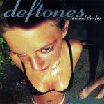 DEFTONES - Around The Fur / vinyl bakelit / LP