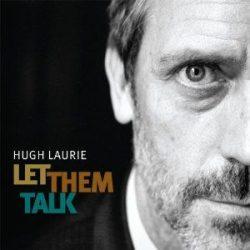 HUGH LAURIE - Let Them Talk / vinyl bakelit / LP