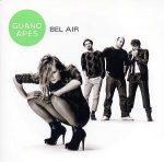 GUANO APES - Bel Air CD