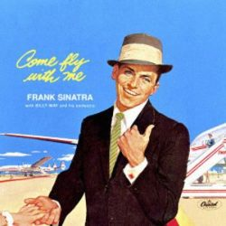 FRANK SINATRA - Come Fly With Me / vinyl bakelit / LP