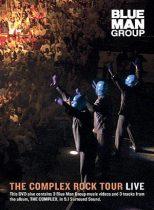 BLUE MAN GROUP - Complex Rock Live DVD