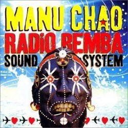 MANU CHAO - Radio Bemba Sound System Live CD