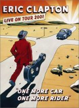 ERIC CLAPTON - One More Car One More Rider DVD