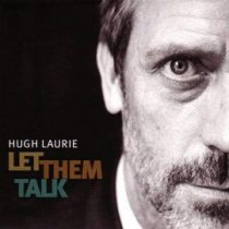 HUGH LAURIE - Let Them Talk CD