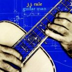 J.J.CALE - Guitar Man CD
