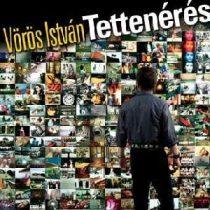 VÖRÖS ISTVÁN - Tettenérés CD