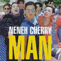 NENEH CHERRY - Man CD
